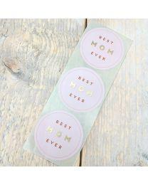 Moederdag Cadeau Sticker - Best MoM Ever –